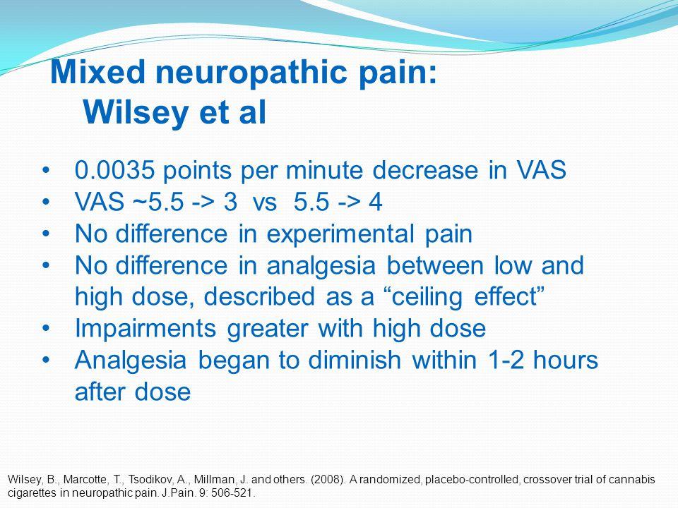 32 Mixed neuropathic pain: Wilsey et al Wilsey, B., Marcotte, T., Tsodikov, A., Millman, J.