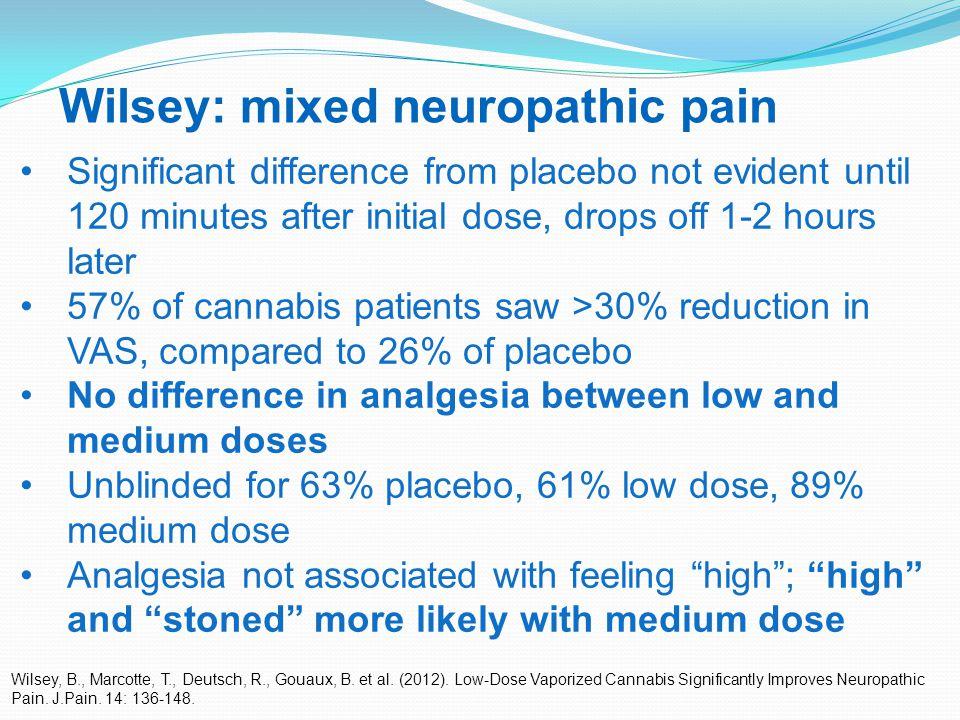 36 Wilsey: mixed neuropathic pain Wilsey, B., Marcotte, T., Deutsch, R., Gouaux, B.