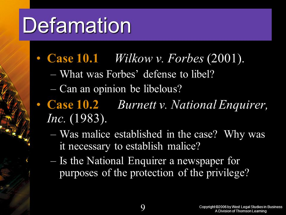 Copyright ©2006 by West Legal Studies in Business A Division of Thomson Learning 9 Case 10.1 Wilkow v.