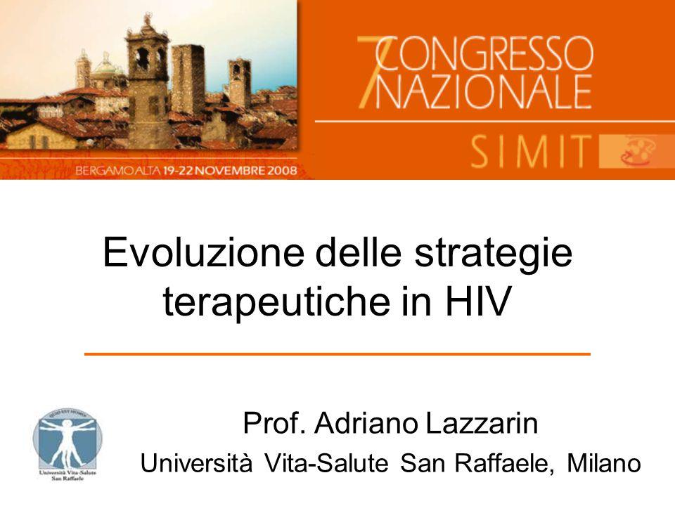 Evoluzione delle strategie terapeutiche in HIV Prof.