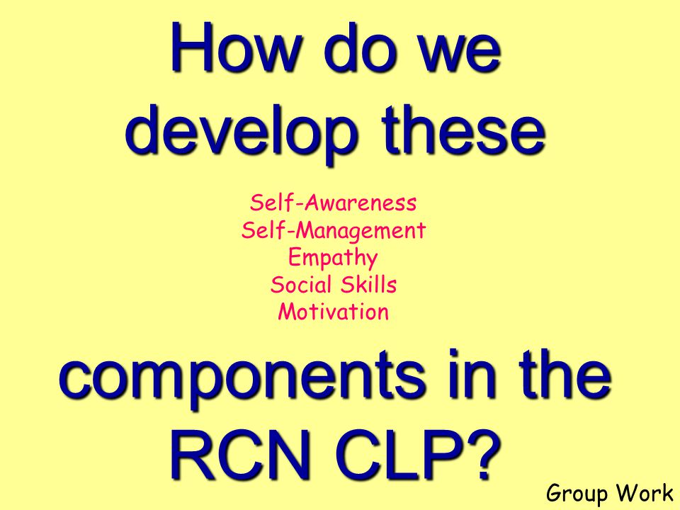 How do we develop these components in the RCN CLP.