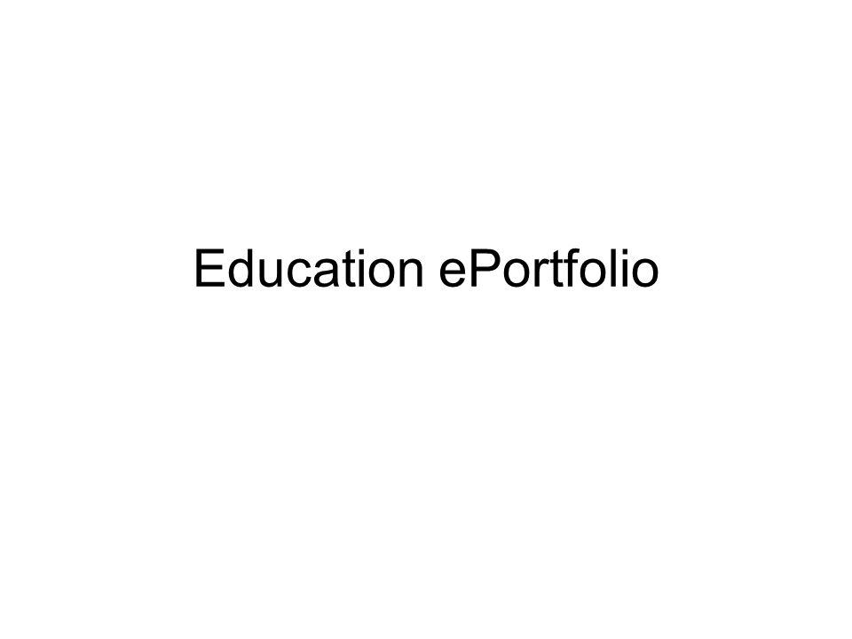 Education ePortfolio