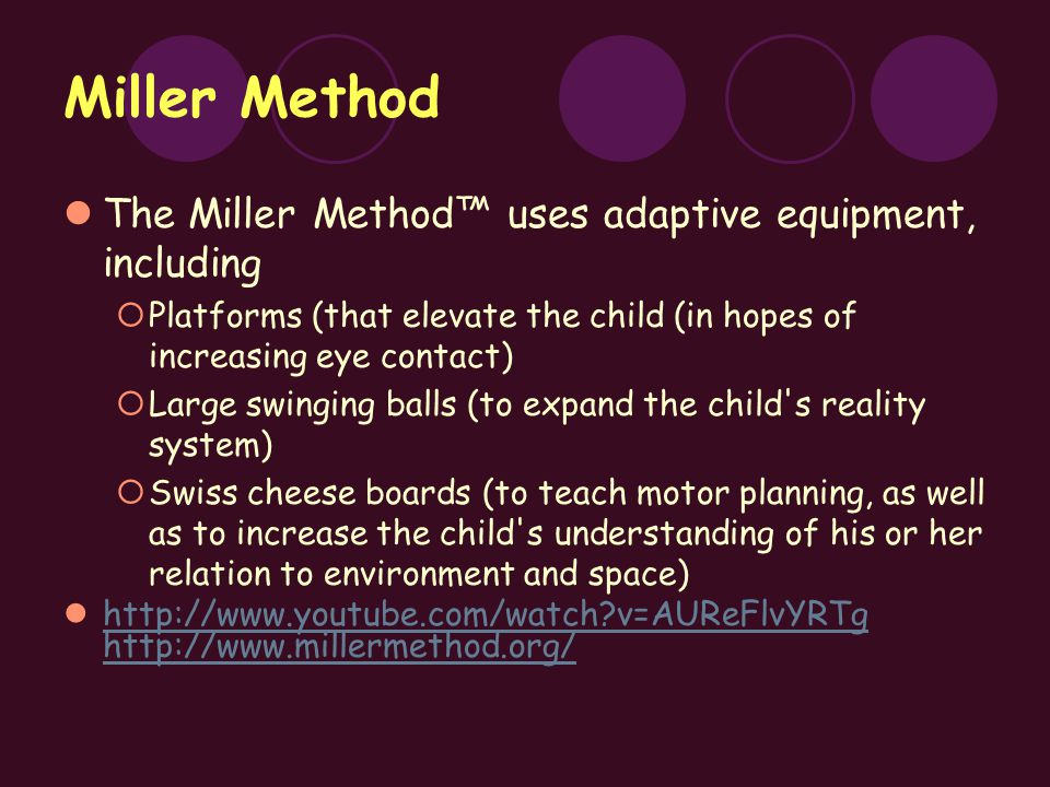 Evaluation of Miller Method The Miller Method™ is not yet objectively substantiated as effective subject to the rigors of good science.
