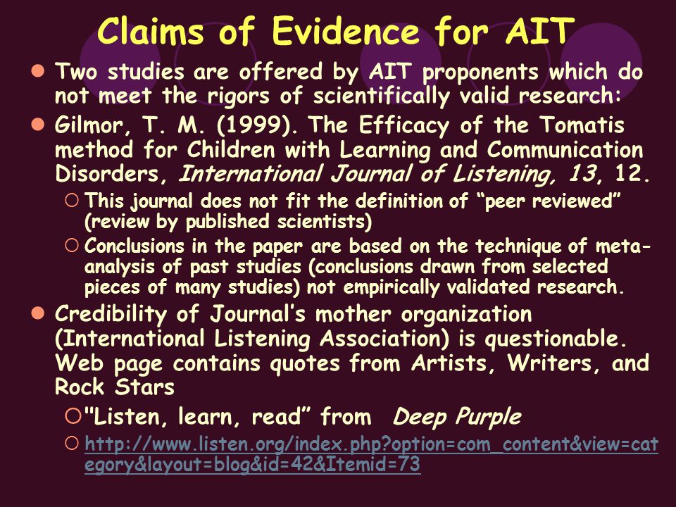 Claims of Evidence for AIT Two studies are offered by AIT proponents which do not meet the rigors of scientifically valid research: Gilmor, T.