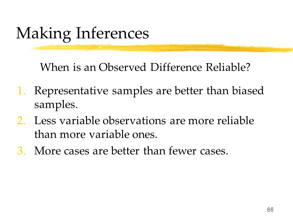 65 Making Inferences Statistical Significance A statistical statement of how frequently an obtained result occurred by experimental manipulation or by