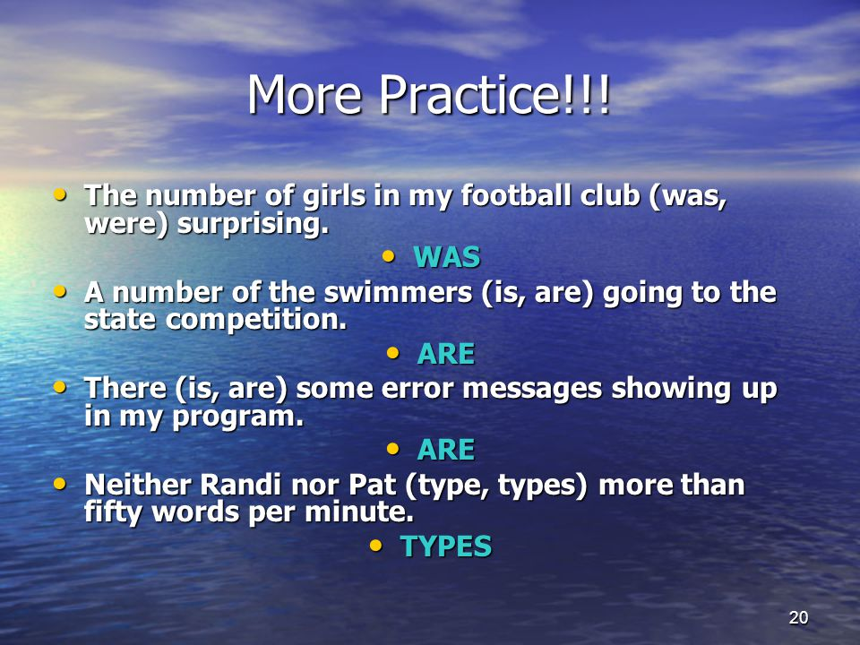 More Practice!!. The number of girls in my football club (was, were) surprising.