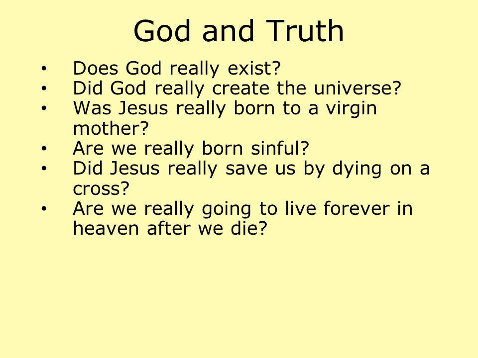 truth vs.Truth Empirical vs. Revelatory Provisional vs.
