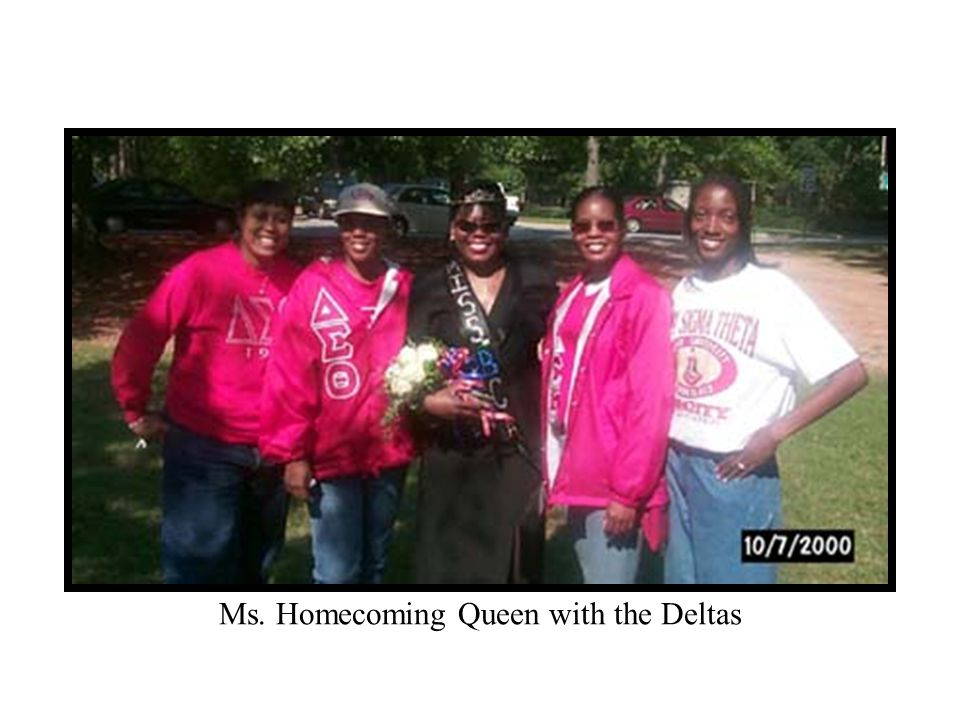 Ms. Homecoming Queen with the Deltas