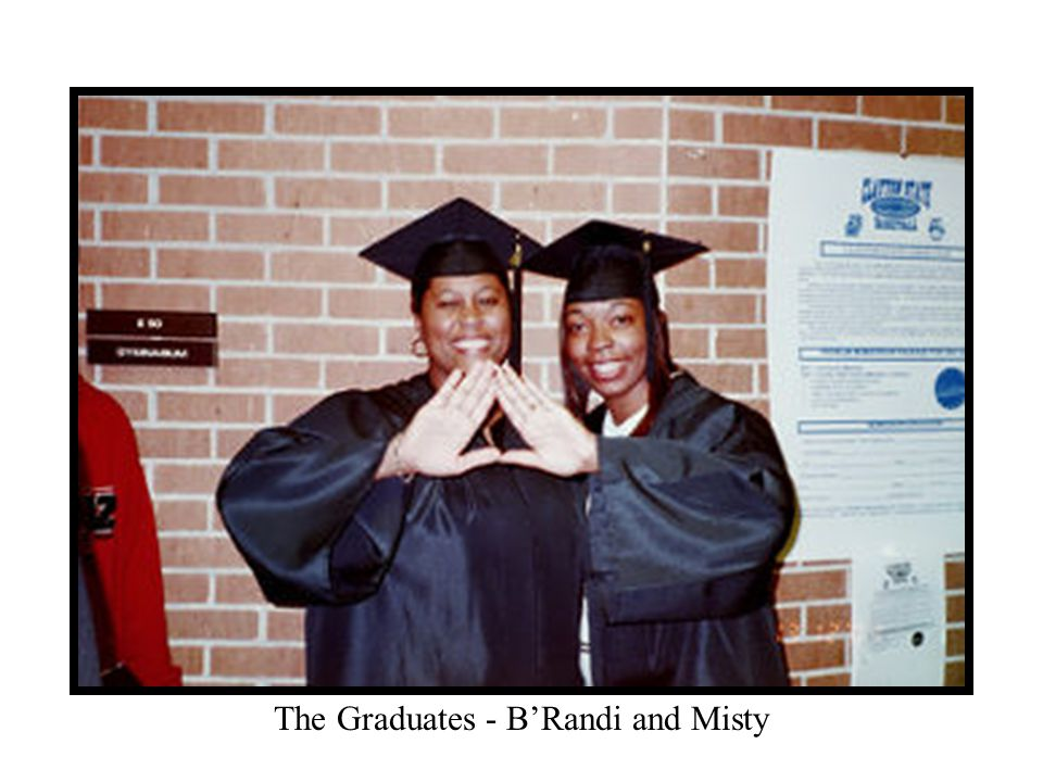 The Graduates - B'Randi and Misty