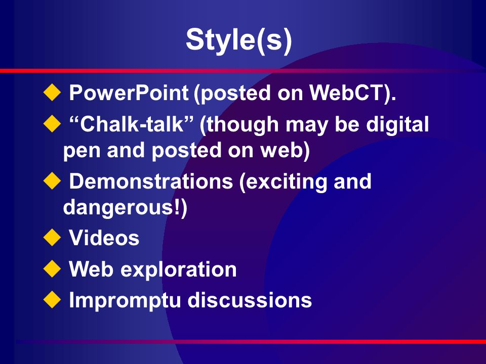 Style(s) u PowerPoint (posted on WebCT).