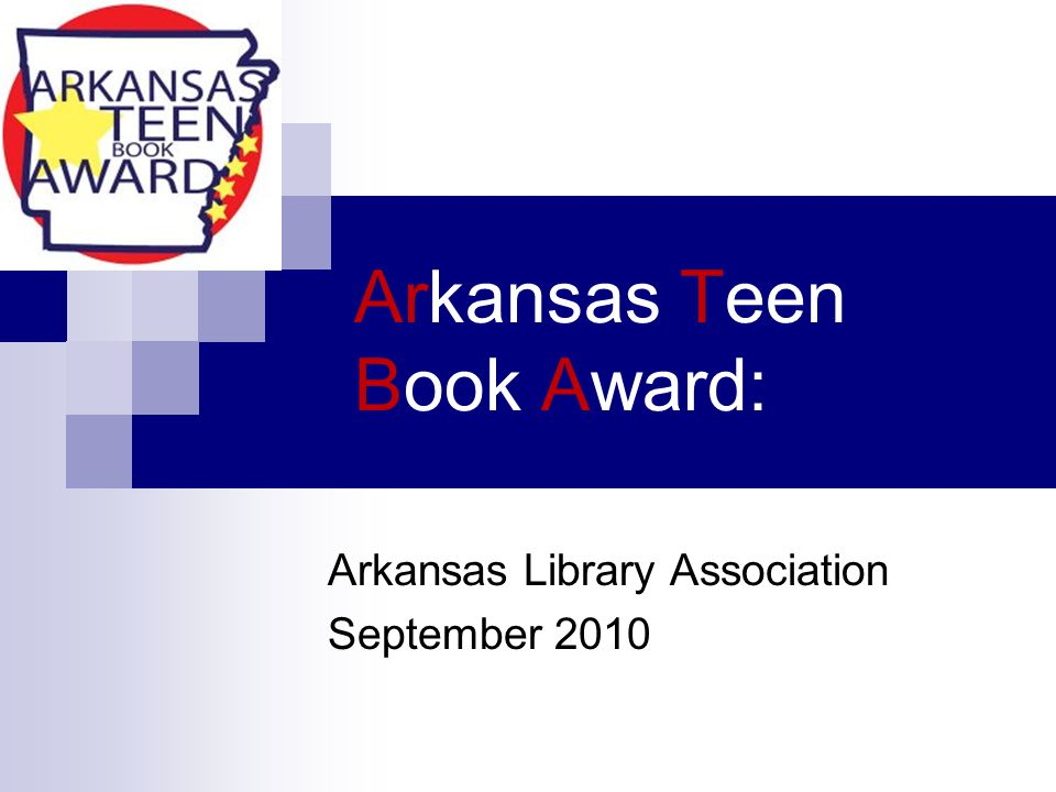 Arkansas Teen Book Award: Arkansas Library Association September 2010