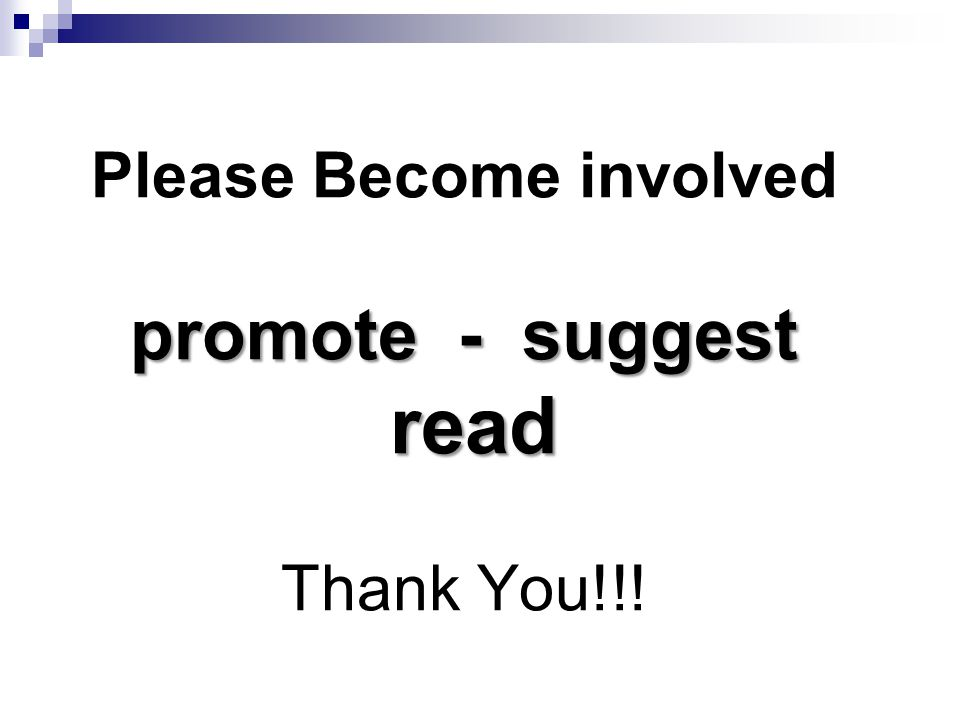 promote - suggest read Please Become involved promote - suggest read Thank You!!!