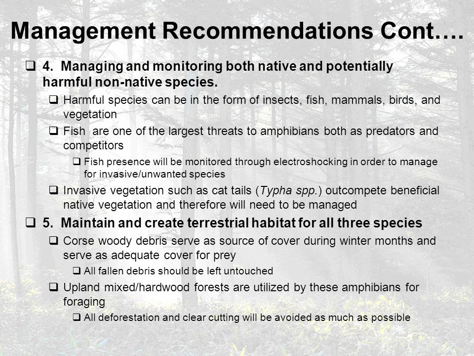  4. Managing and monitoring both native and potentially harmful non-native species.