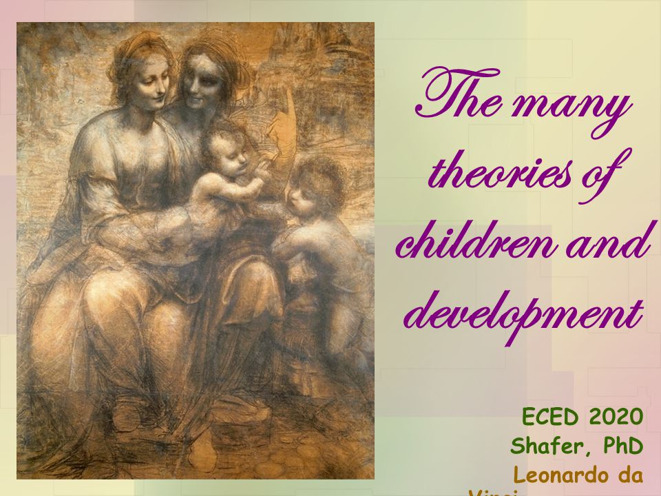 Lev Vygotsky, 1896--1934 Russian psychologist Sociocultural theory Children construct their own knowledge Development cannot be separated from its social context.