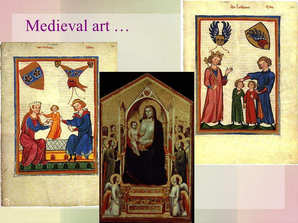 Medieval art …