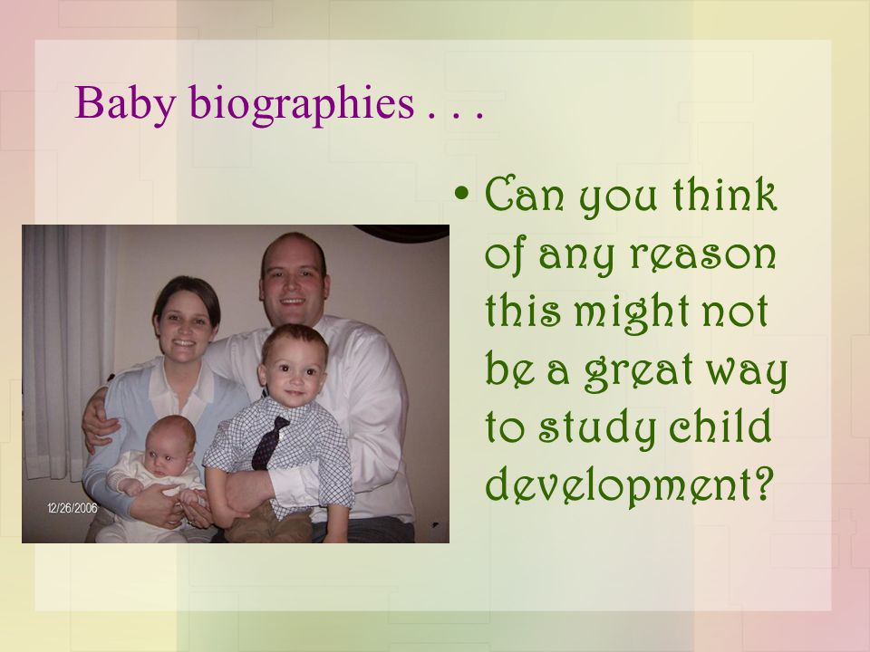 Baby biographies...