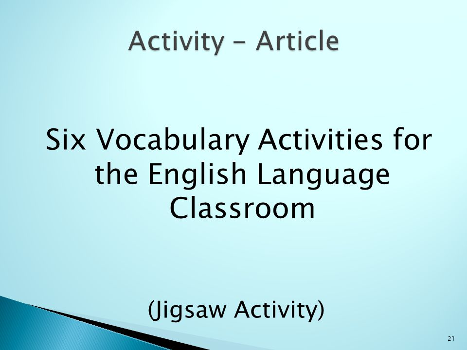 Six Vocabulary Activities for the English Language Classroom (Jigsaw Activity) 21