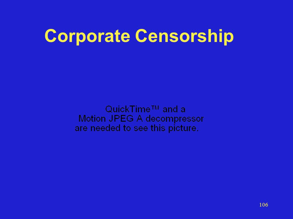 106 Corporate Censorship