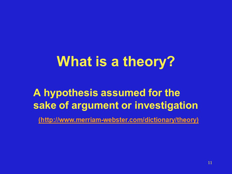 11 What is a theory.