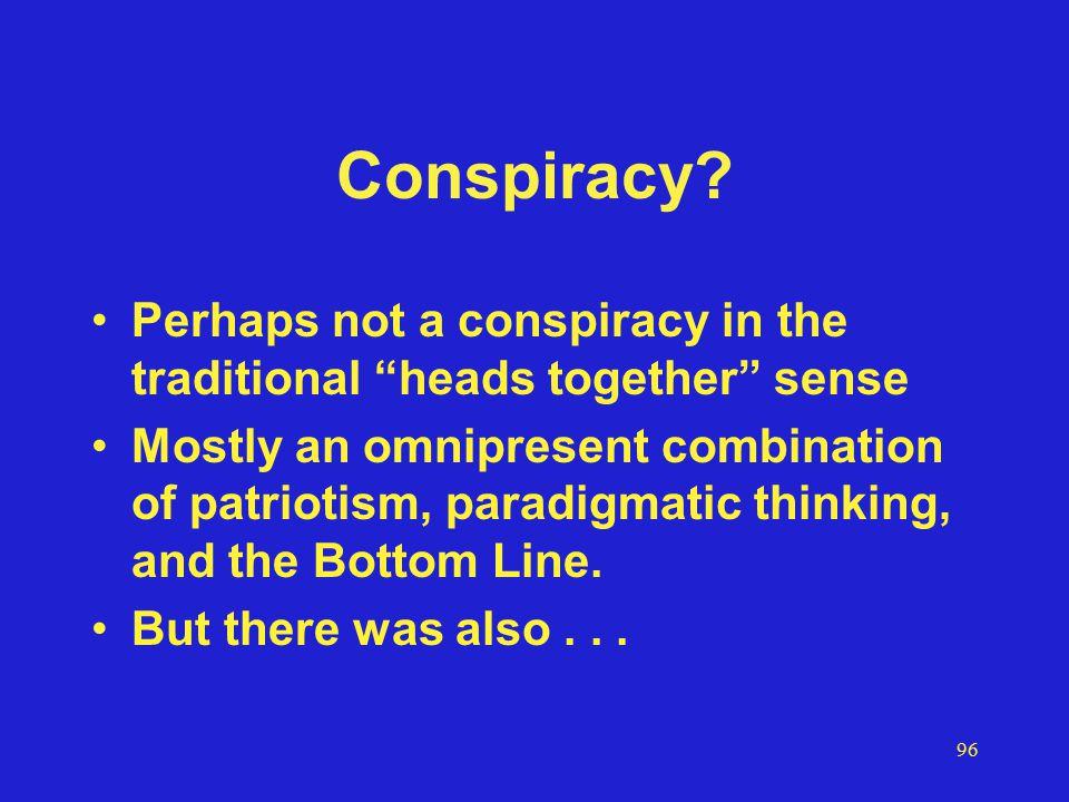 96 Conspiracy.