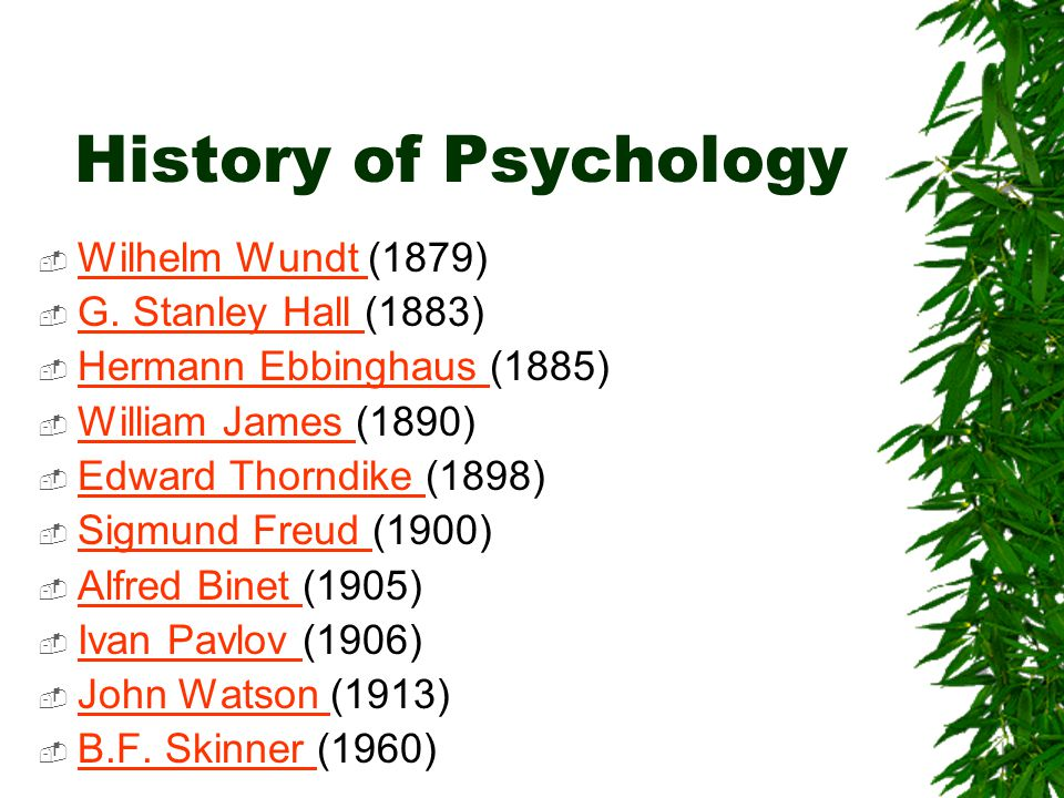 History of Psychology  Wilhelm Wundt (1879) Wilhelm Wundt  G.