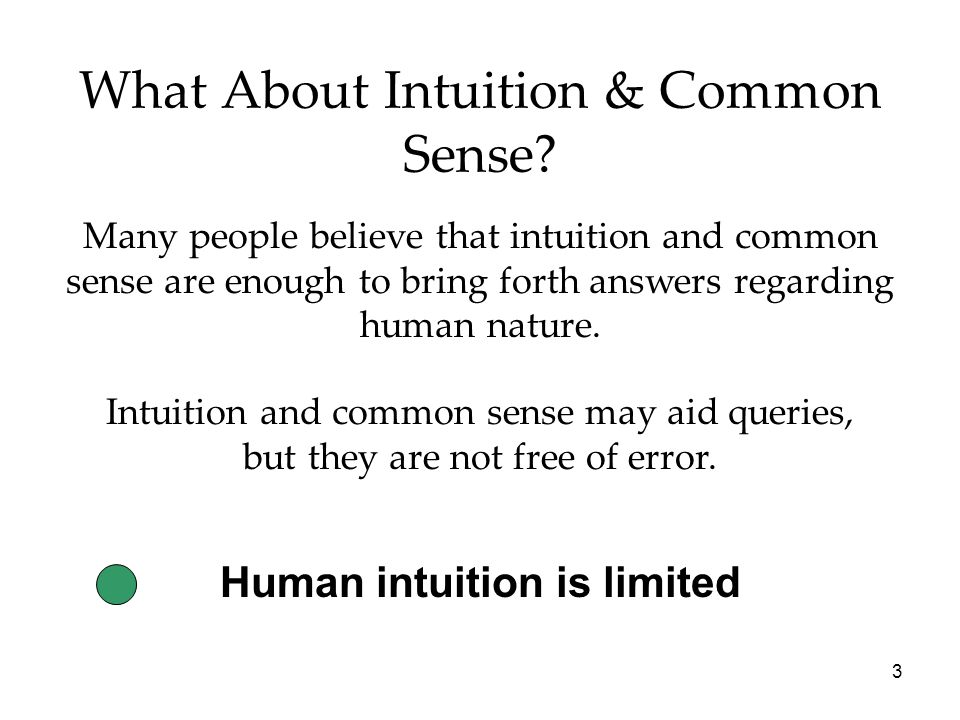 3 What About Intuition & Common Sense.