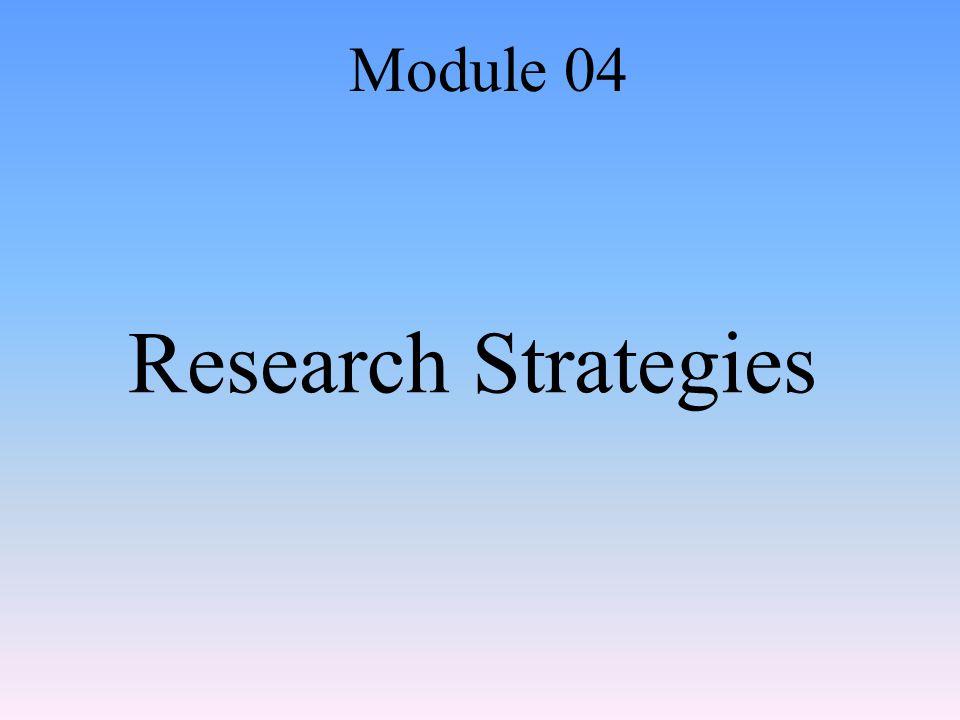 Research Strategies Module 04