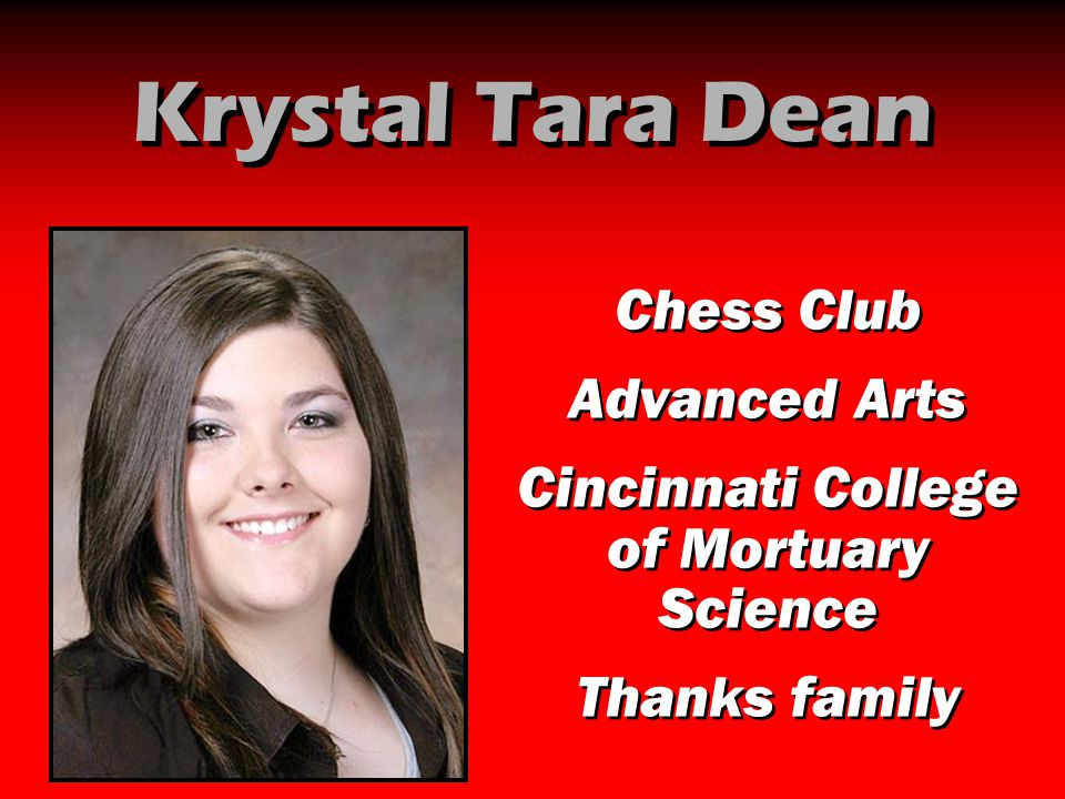 Krystal Tara Dean Chess Club Advanced Arts Cincinnati College of Mortuary Science Thanks family Chess Club Advanced Arts Cincinnati College of Mortuar