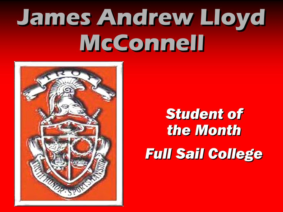 James Andrew Lloyd McConnell Student of the Month Full Sail College Student of the Month Full Sail College