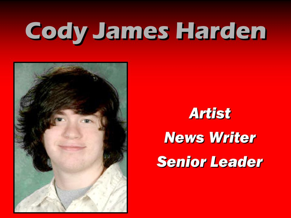 Cody James Harden Artist News Writer Senior Leader Artist News Writer Senior Leader