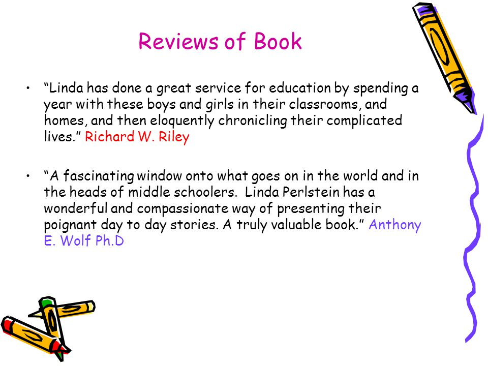 "Reviews of Book ""Linda has done a great service for education by spending a year with these boys and girls in their classrooms, and homes, and then el"