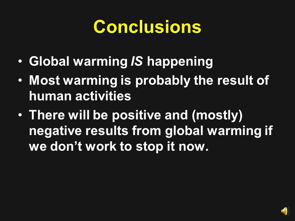 Solutions to Global Warming Conservation including:  Reduce energy needs  Recycling Alternate energy sources such as:  Nuclear energy  Wind energy