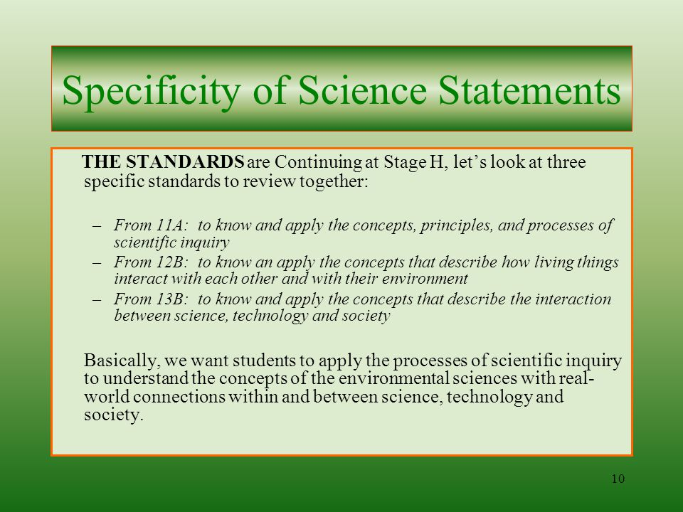 9 Let's take an example of the hierarchy from Goal to Performance Descriptors for Stage H, which could be the 8 th grade level.