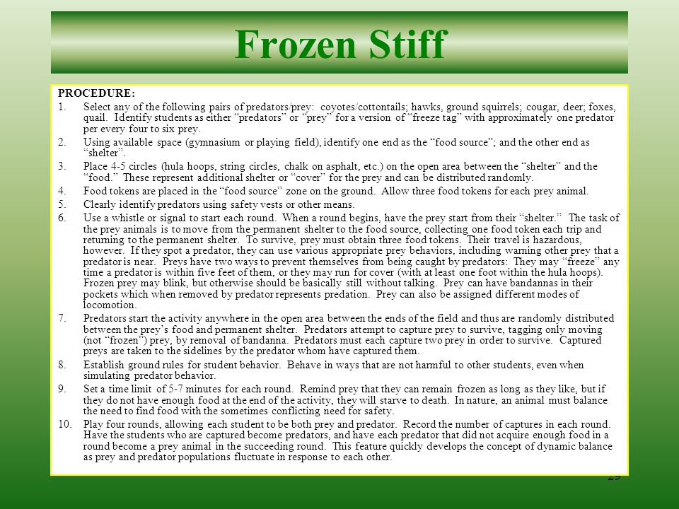 28 Frozen Stiff BACKGROUND INFORMATION Predator: an animal that kills and eats other animals for food.