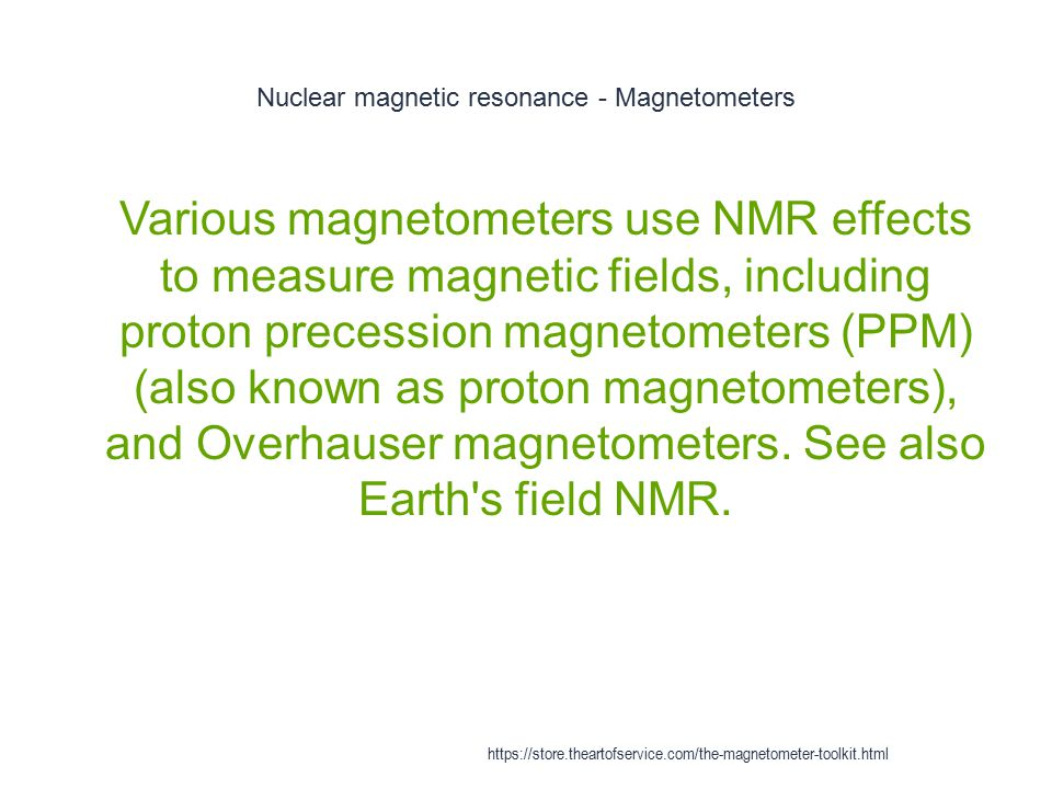 Magnetometer - Optical Magnetometry 1 Optical magnetometry makes use of various optical techniques to measure magnetization https://store.theartofservice.com/the-magnetometer-toolkit.html