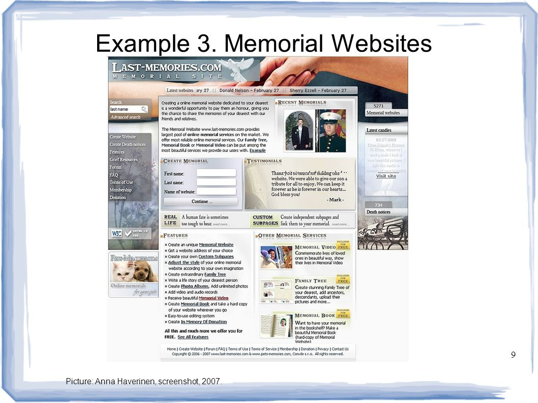 9 Example 3. Memorial Websites Picture: Anna Haverinen, screenshot, 2007.
