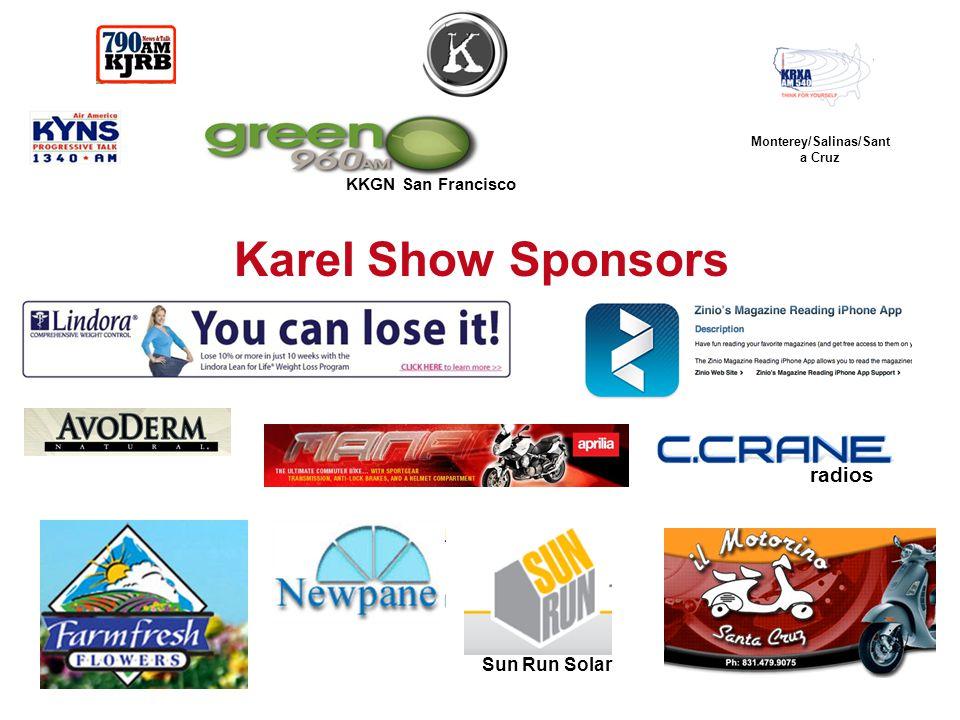 Monterey/Salinas/Sant a Cruz KKGN San Francisco Karel Show Sponsors radios Sun Run Solar