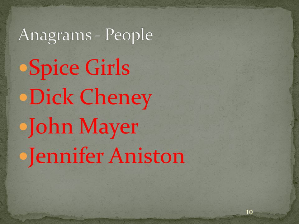 Spice Girls Dick Cheney John Mayer Jennifer Aniston 10