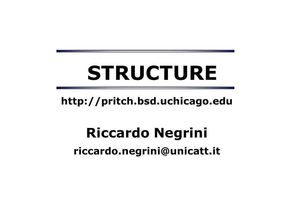 STRUCTURE http://pritch.bsd.uchicago.edu Riccardo Negrini riccardo.negrini@unicatt.it
