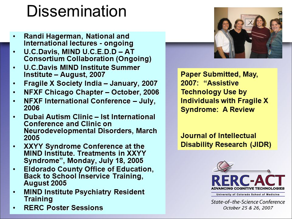 Dissemination Randi Hagerman, National and International lectures - ongoingRandi Hagerman, National and International lectures - ongoing U.C.Davis, MI