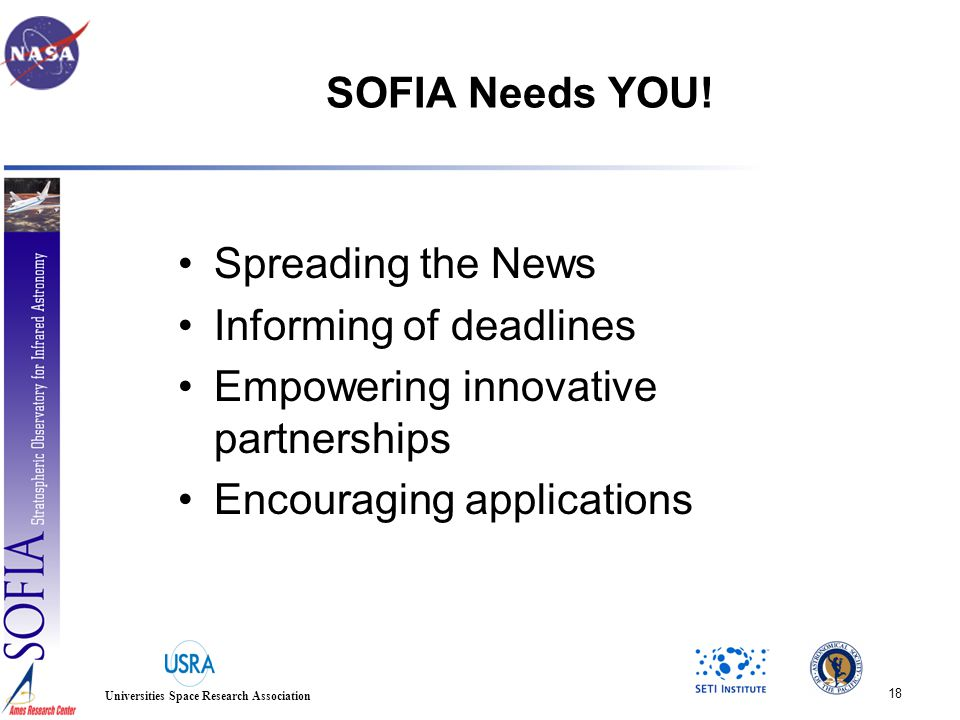 18 Universities Space Research Association SOFIA Needs YOU.