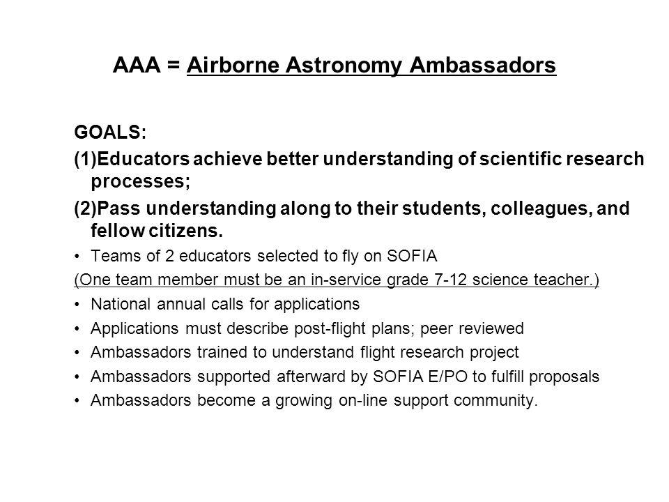 4 Universities Space Research Association Airborne Astronomy Ambassadors 2011 Pilot Program May 26, 2011 June 1, 2011 June 3, 2011 Six educators from across the U.S.