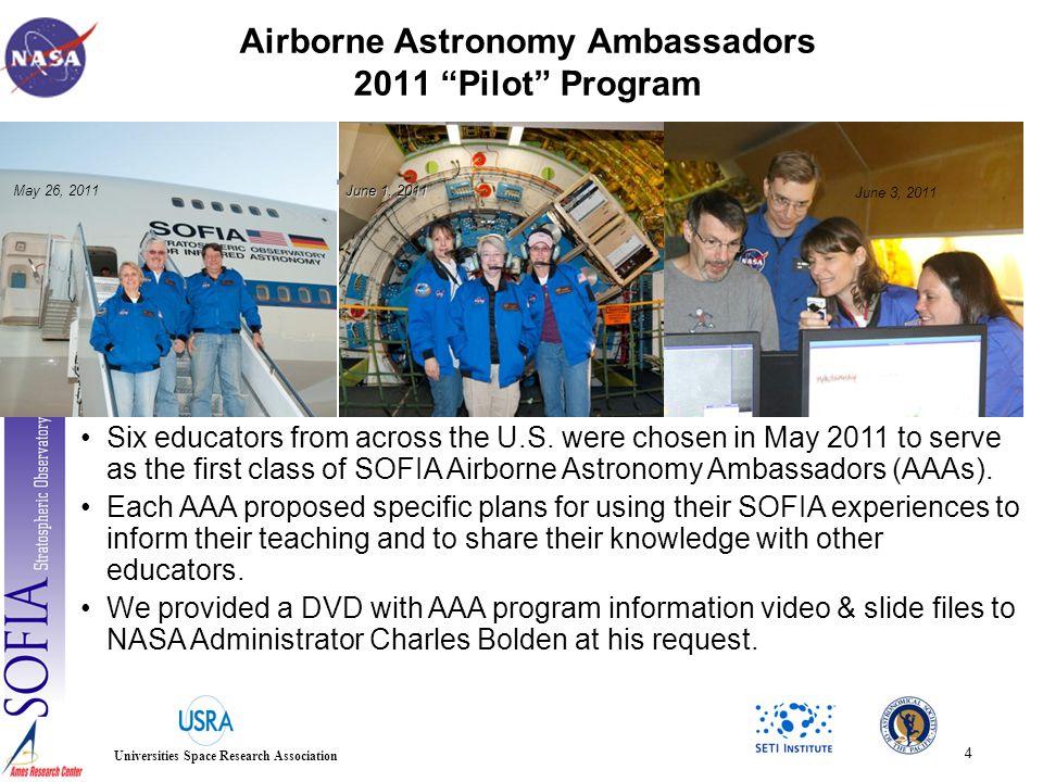5 Universities Space Research Association U.S.AAA flights – May 26, June 1, June 3, 2011 M.