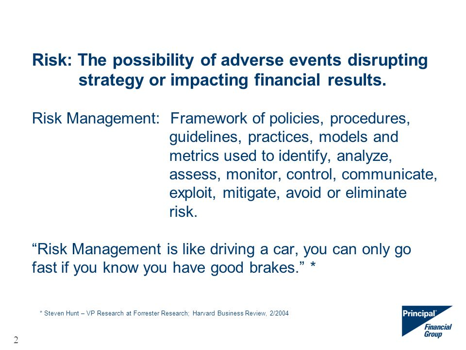 3 Why Risk Management.Insurance companies are in the business of taking risks.