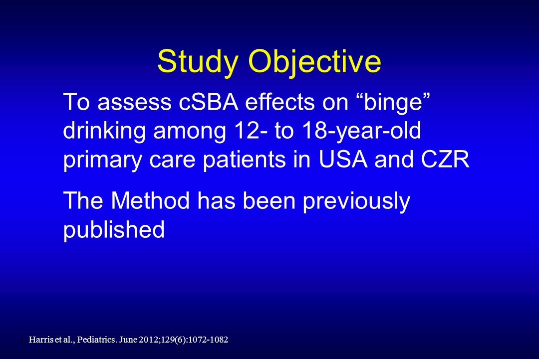 Study Objective To assess cSBA effects on binge drinking among 12- to 18-year-old primary care patients in USA and CZR The Method has been previously published 1.