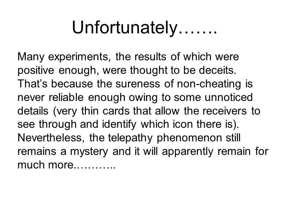Unfortunately…….