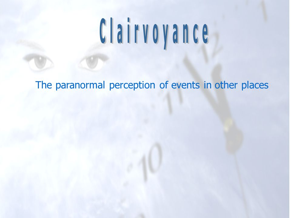 The paranormal perception of events in other places