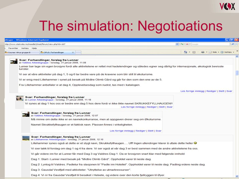 The simulation: Negotioations
