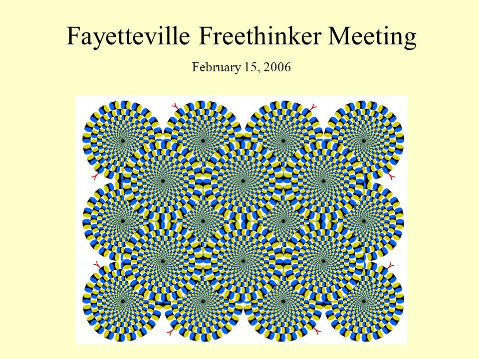 Fayetteville Freethinker Meeting February 15, 2006