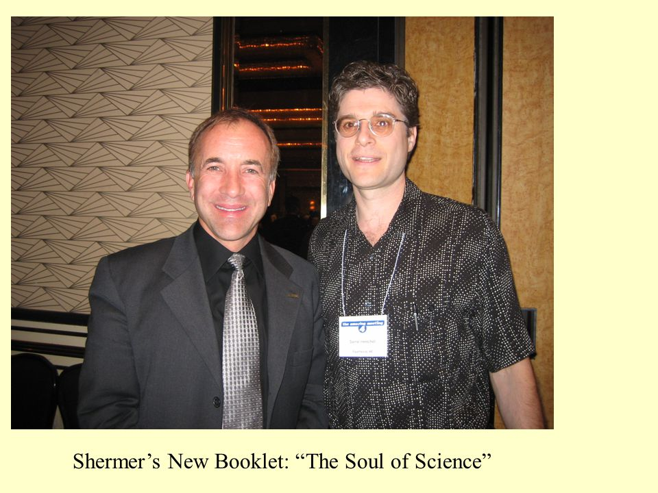 "Shermer's New Booklet: ""The Soul of Science"""